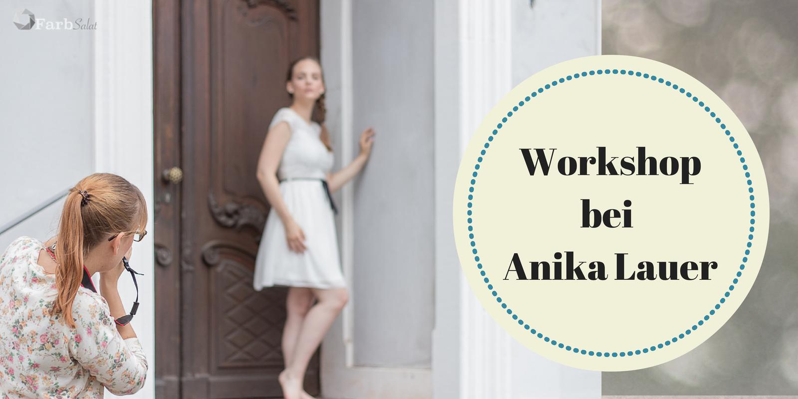 Foto-Workshop bei Anika Lauer