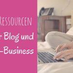 Ressourcen-Paket für Deinen Blog oder Onlinebusiness